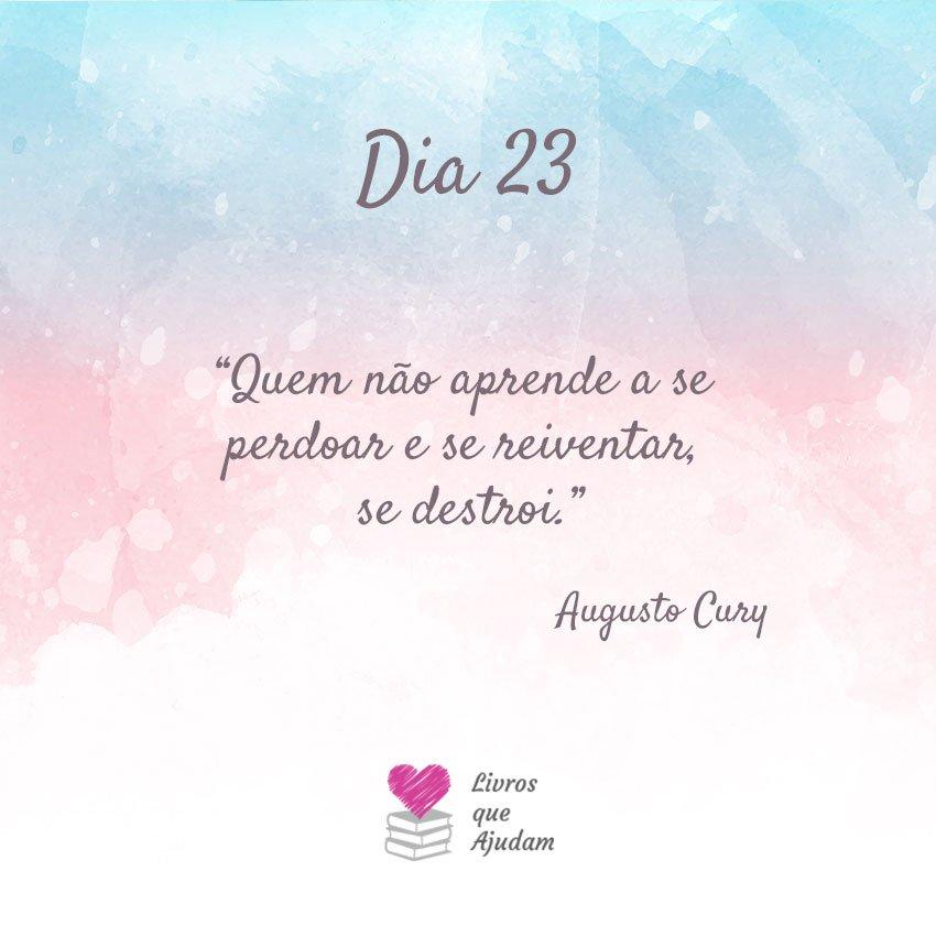 Quem não aprende a se perdoar e se reinventar, se destrói. – Augusto Cury