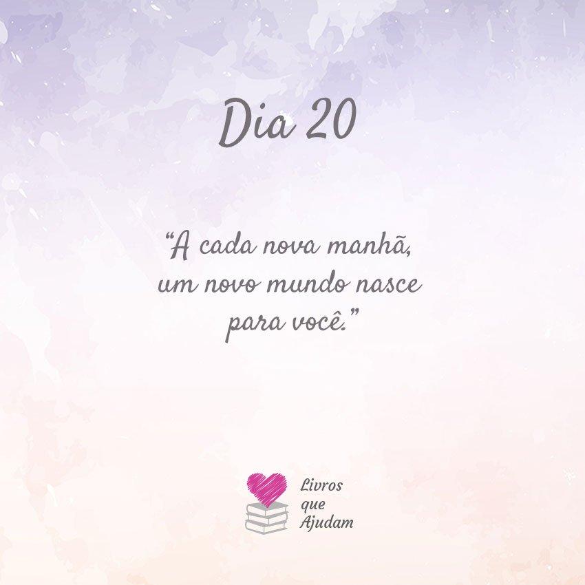 A cada nova manhã, um novo mundo nasce para você.