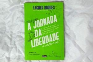 Livro A Jornada da Liberdade de Fagner Borges